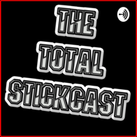 The Total Stickcast podcast