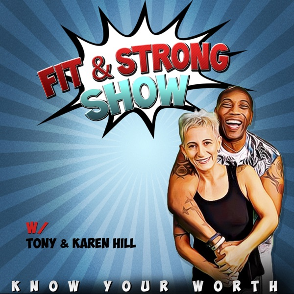 Fit & Strong w/ Tony & Karen Hill