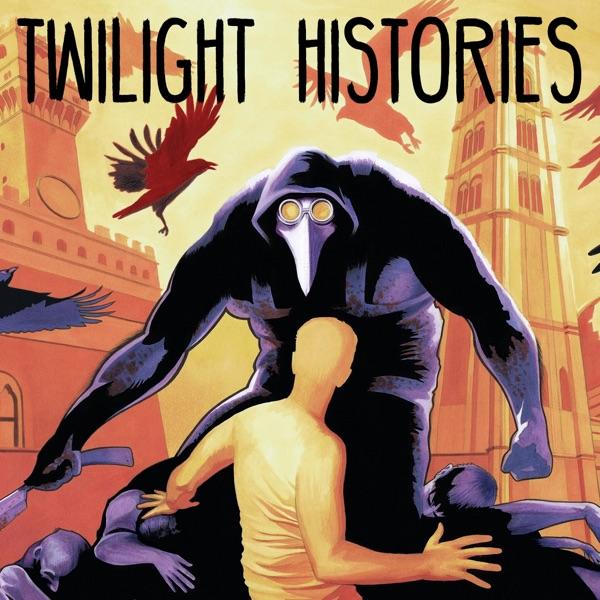 Twilight Histories