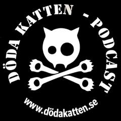Döda Katten - Podcast