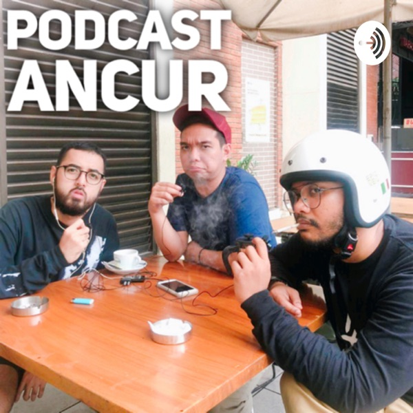 Podcast Ancur #AntumCurhat