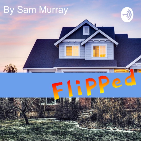 """Flipped"" By Sam Murray"
