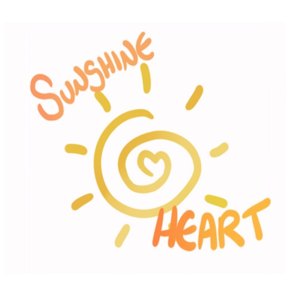 Sunshine Heart Podcast