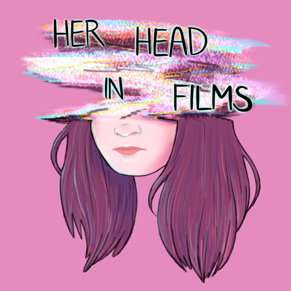 Her Head in Films