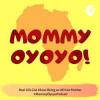 Mommy Oyoyo! podcast