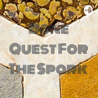 Bone Quest For The Spark podcast
