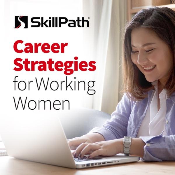 SkillPath Presents: Career Strategies for Working Women