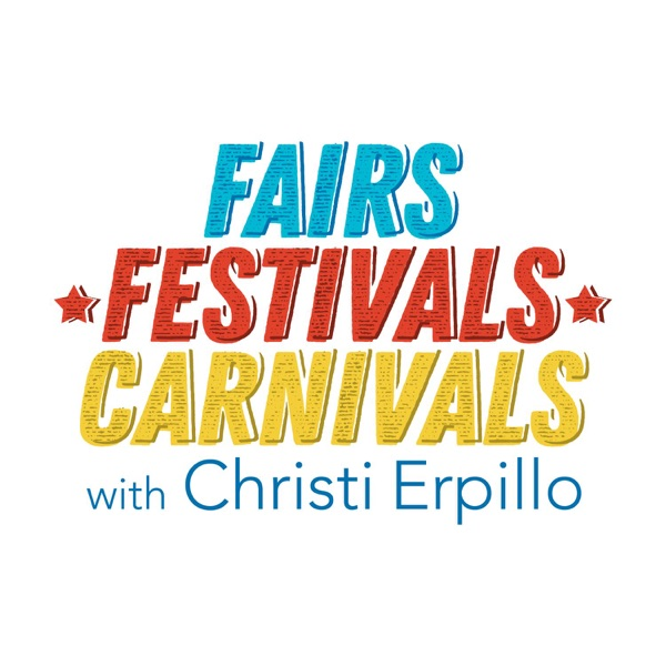 The Fairs, Festivals, & Carnivals Podcast