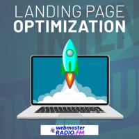 LPO: Landing Page Optimization podcast