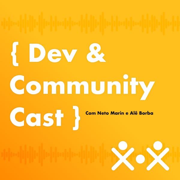Dev & Community Cast