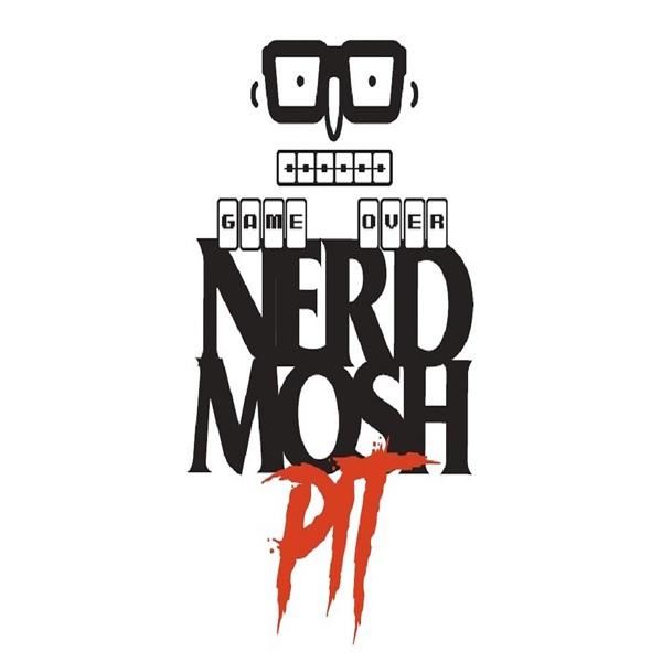 Nerd Mosh Pit   Listen Free on Castbox
