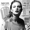 Taylor Talk: The Taylor Swift Podcast | reputation | 1989 | Red | Speak Now | Fearless | Taylor Swift artwork