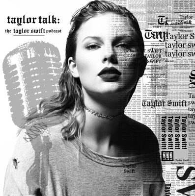 Taylor Talk: The Taylor Swift Podcast | reputation | 1989 | Red | Speak Now | Fearless | Taylor Swift:TaylorTalk.org - The Taylor Swift Podcast by: Adam Bromberg, Diane, Steve