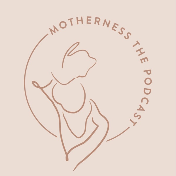 Motherness