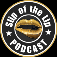 Slip of the Lip Podcast podcast