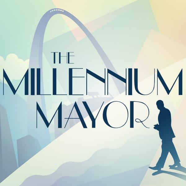 The Millennium Mayor