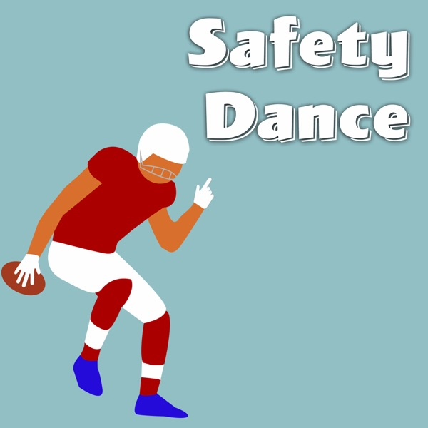 Safety Dance Podcast