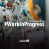 LinkedIn's Work In Progress artwork