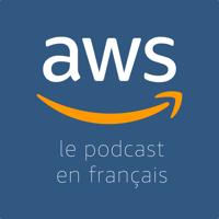 Le Podcast AWS en Français podcast