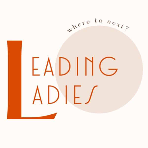 Leading Ladies