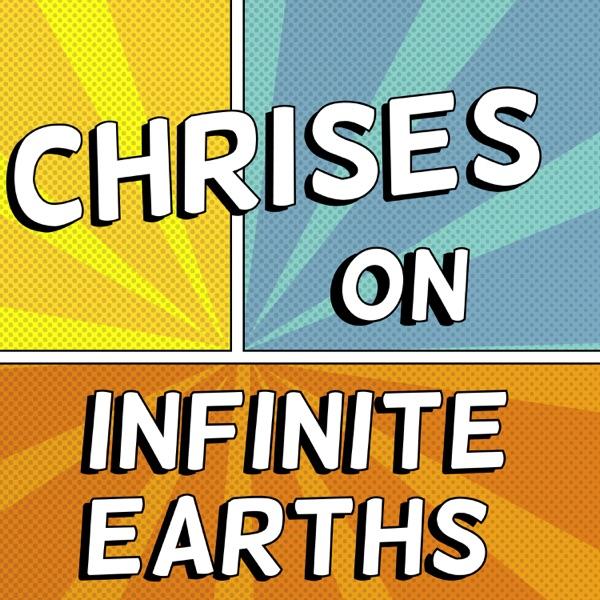 Chrises on Infinite Earths