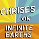 Chrises on Infinite Earths