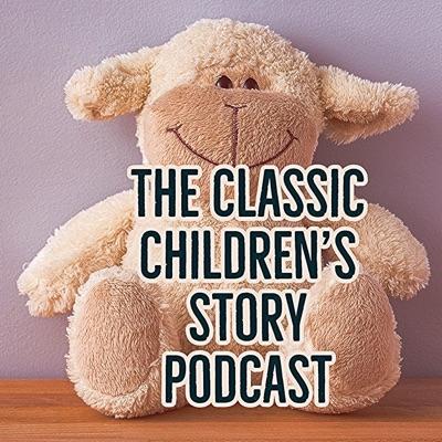 Classic Children's Story Podcast:Stefania Lintonbon