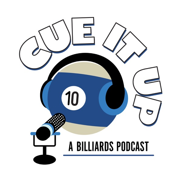 Cue It Up; A Billiards Podcast