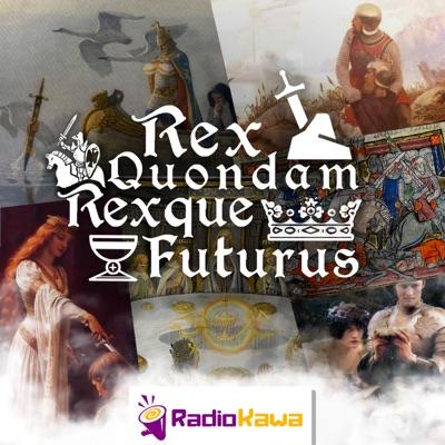 Rex Quondam Rexque Futurus