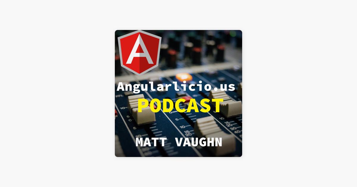 angularlicious on Apple Podcasts