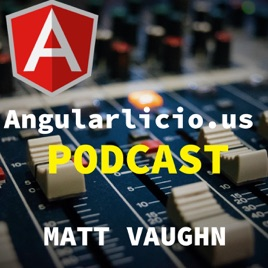 angularlicious on Apple Podcasts