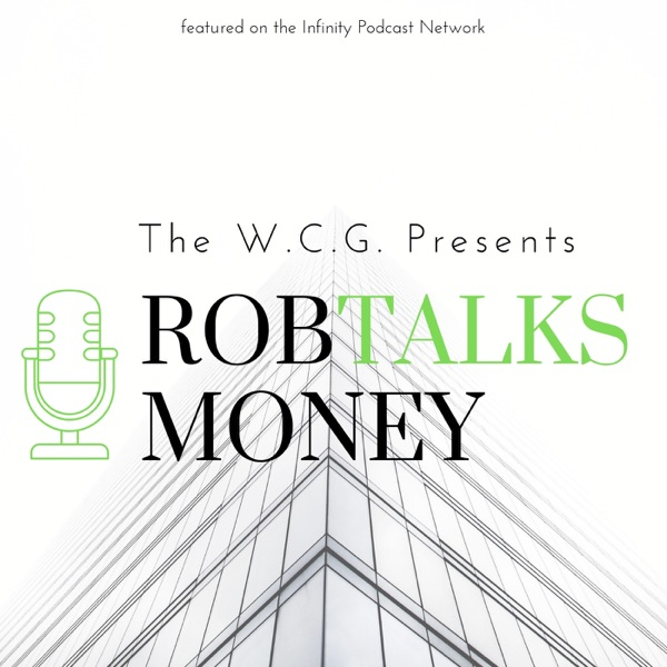 Rob Talks Money