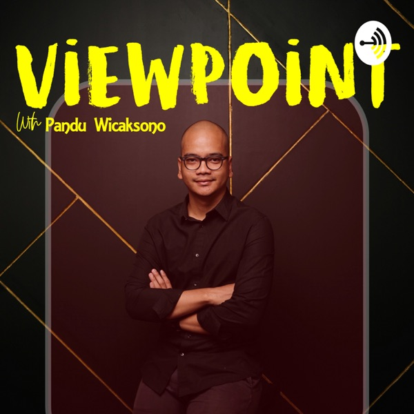 Viewpoint with Pandu Wicaksono