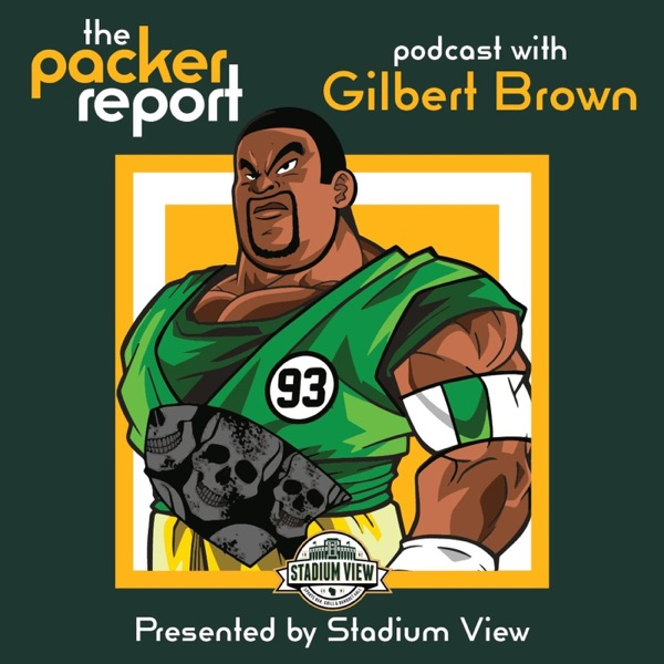 Packer Report Podcast with Gilbert Brown
