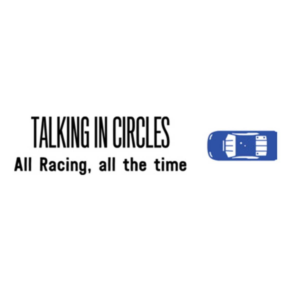 Talking in Circles: Talladega Review & NASCAR's Big Day