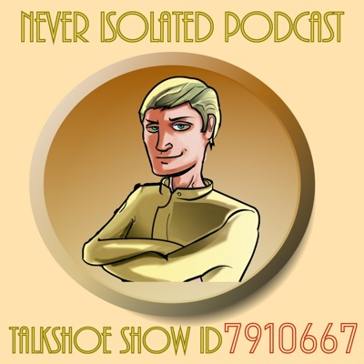 Episode 81 - Never Isolated - Lungs & Brain?