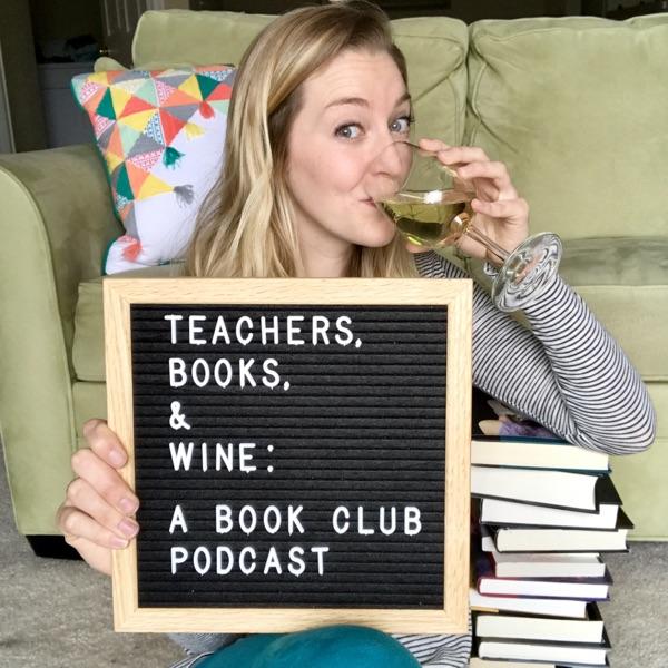 Teachers, Books, & Wine