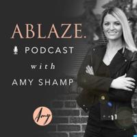 Ablaze w/ Amy Shamp podcast