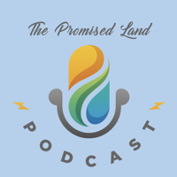 The Promised Land podcast