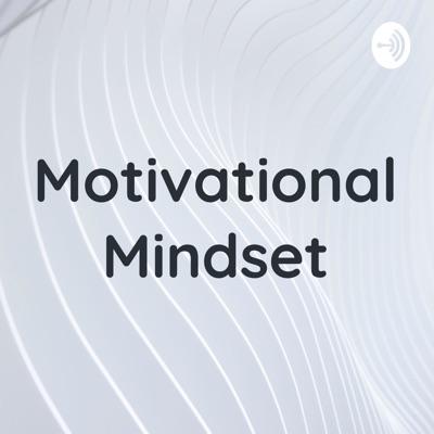 Motivational Mindset by Nick Awesome:Nick Awesome