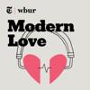 Modern Love - WBUR and The New York Times