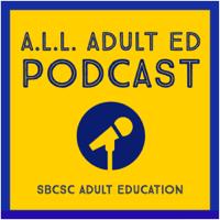 A.L.L. Adult Ed Podcast podcast