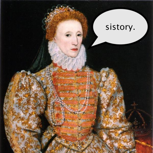 Sistory: A History Podcast