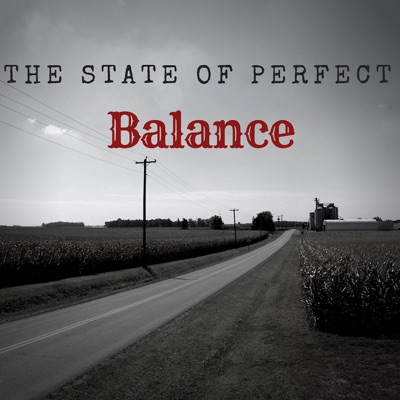 The State of Perfect Balance: A True Crime Podcast