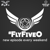 Fly Fm #FlyFiveO Simon Lee & Alvin in the mix podcast