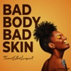 Bad Body Bad Skin artwork