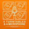4 Turntables and a Microphone Podcast artwork