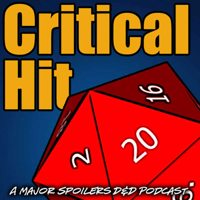 Podcast cover art for Critical Hit: A Dungeons and Dragons Campaign