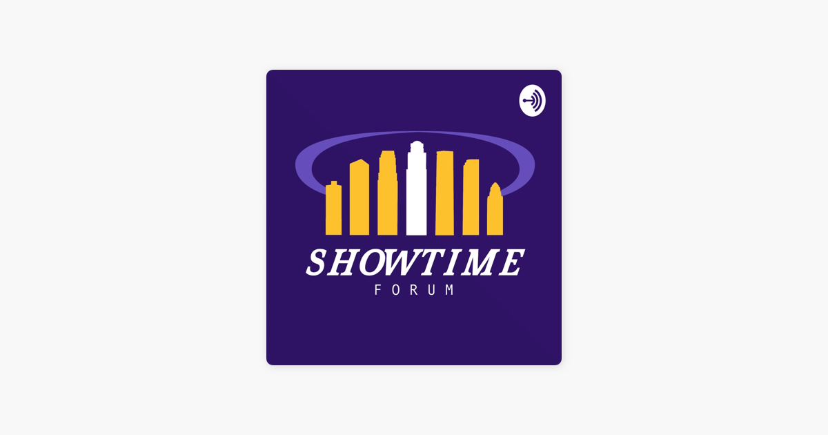 Showtime Forum on Apple Podcasts