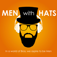 Men with Hats Podcast podcast